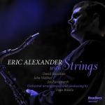 ⚡에릭 알렉산더 Eric Alexander [Eric Alexander with Strings] High Note/2019