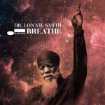 ⚡닥터 로니 스미스 Dr. Lonnie Smith  [Breathe]  Blue Note/2021